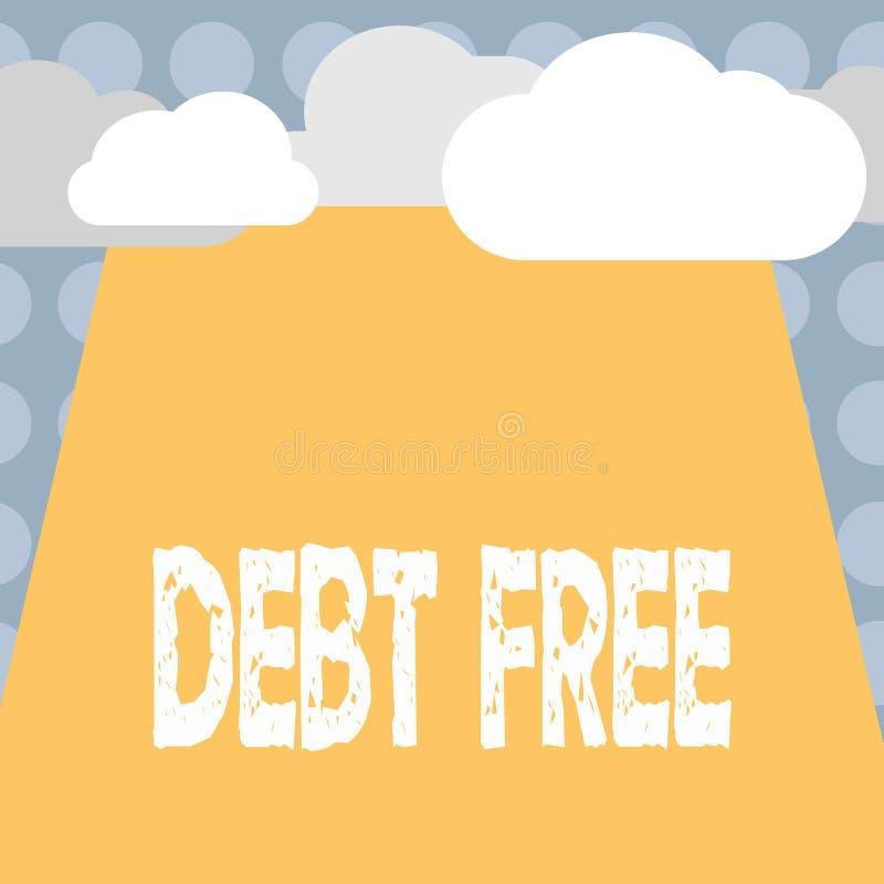 Écriture conceptuelle de main montrant la DETTE GRATUITE Liberté financière des textes de photo d'affaires ne devant pas à tout a illustration stock