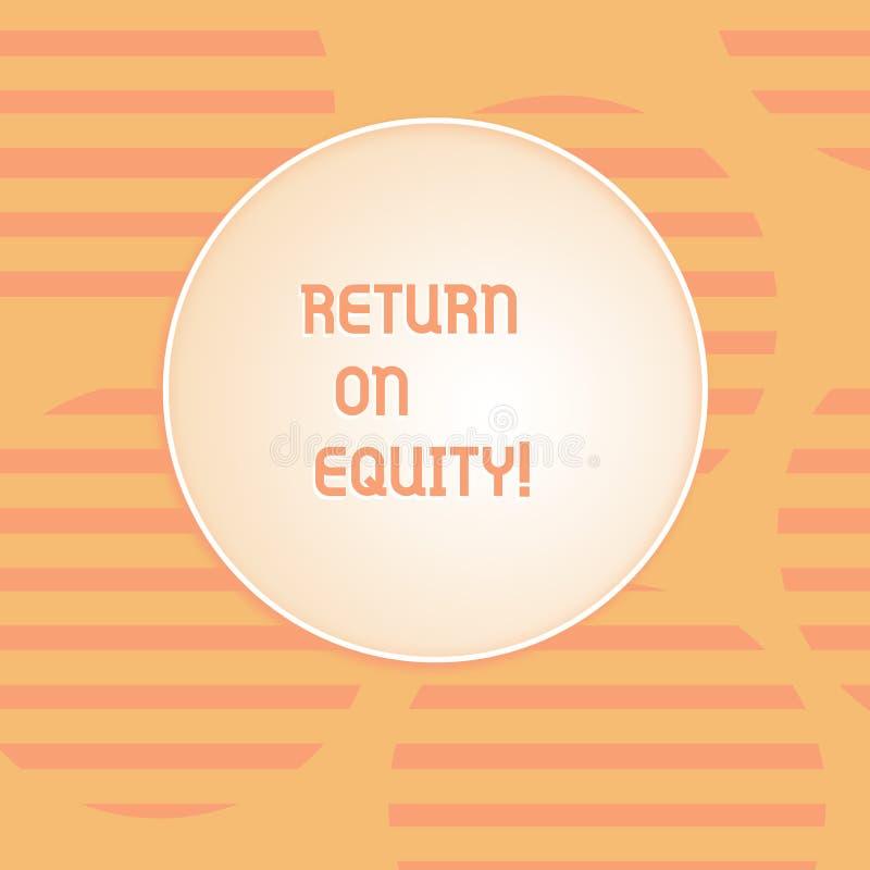 Écriture conceptuelle de main montrant le retour sur des capitaux propres Affaires de rentabilité des textes de photo d'affaires  illustration stock