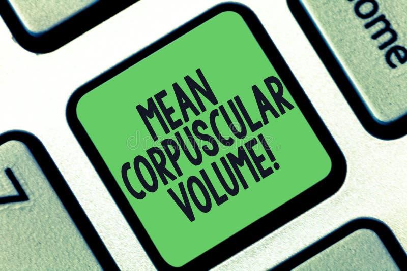 Écriture conceptuelle de main montrant le volume corpusculaire moyen Volume de moyenne des textes de photo d'affaires d'un corpus illustration libre de droits
