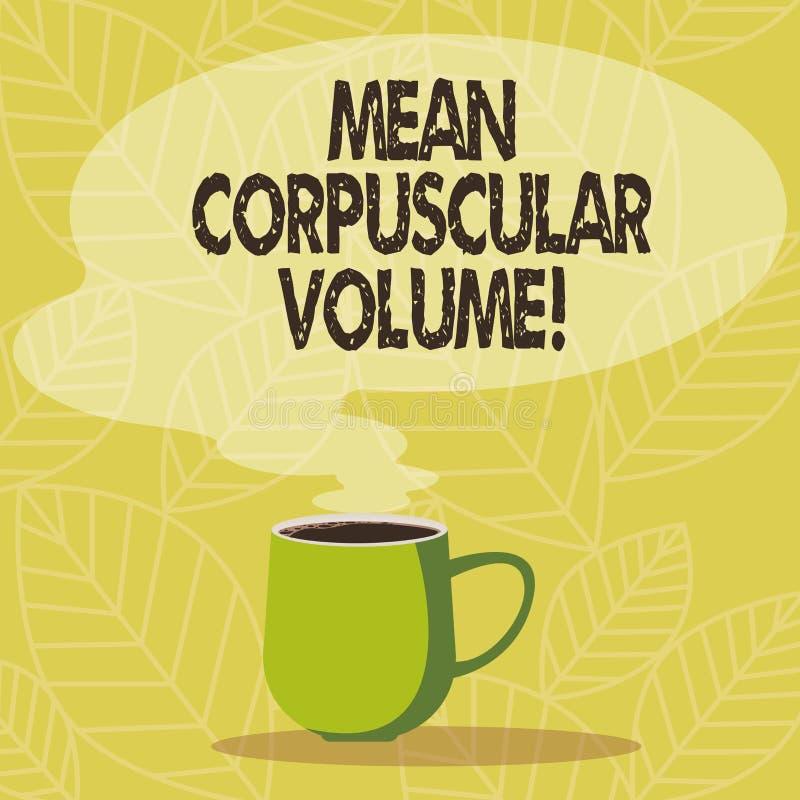 Écriture conceptuelle de main montrant le volume corpusculaire moyen Volume moyen de présentation de photo d'affaires d'un corpus illustration libre de droits