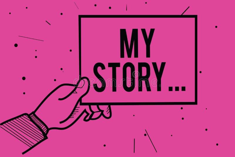 Écriture conceptuelle de main montrant mon histoire Photo d'affaires présentant disant quelqu'un ou des lecteurs au sujet de la f illustration stock