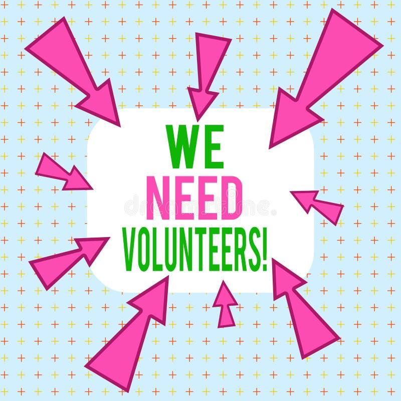 Écriture manuelle conceptuelle montrant We Need Volunteers Photographie d'entreprise quelqu'un qui travaille sans être payé illustration de vecteur