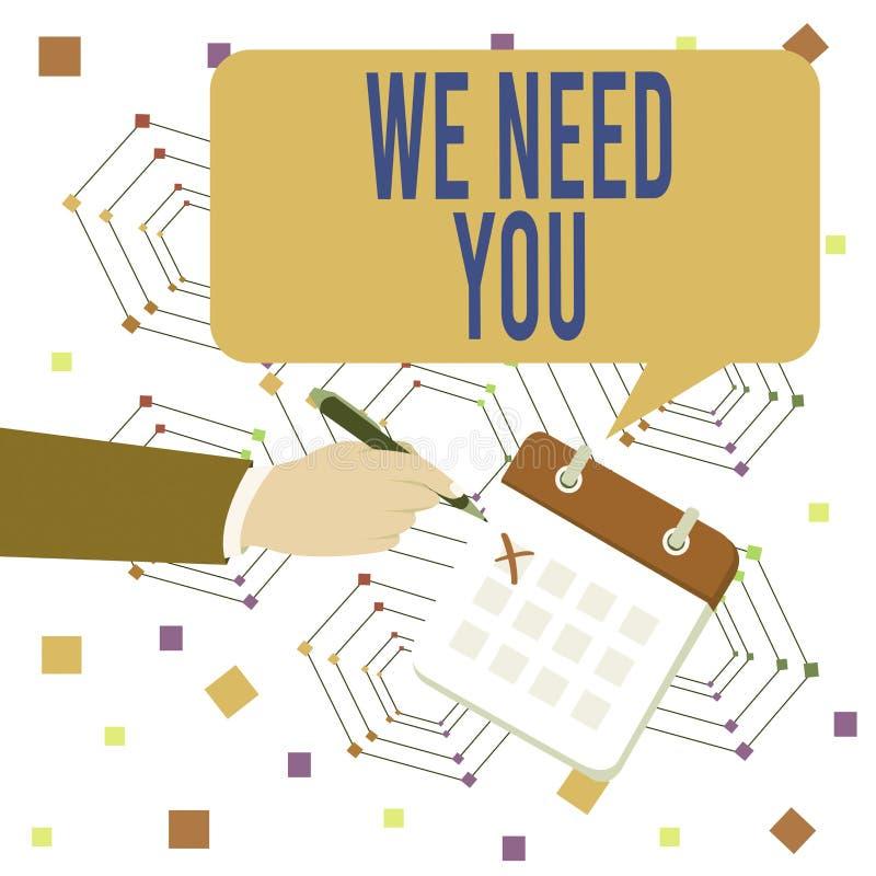 Écriture manuelle conceptuelle montrant We Need You Texte de photos d'entreprise pour répondre aux besoins de l'obligation d'affe illustration libre de droits