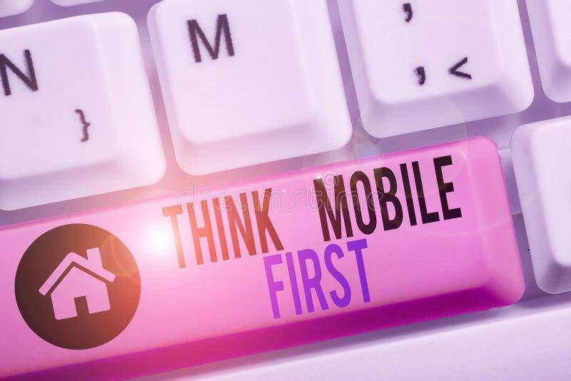 Écriture manuscrite conceptuelle montrant Think Mobile First Business photo text Easy Handheld Device Accessible Contenu 24 ou 7 photographie stock