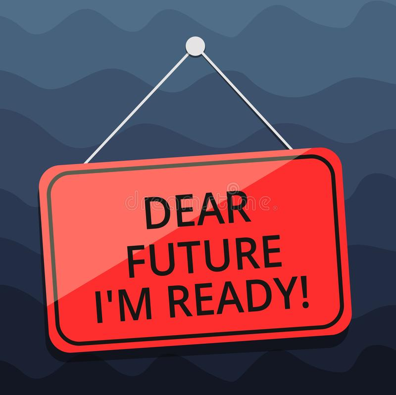 Écrivant à apparence de note cher futur je M Ready La présentation de photo d'affaires soit préparée pour de prochains événements illustration de vecteur