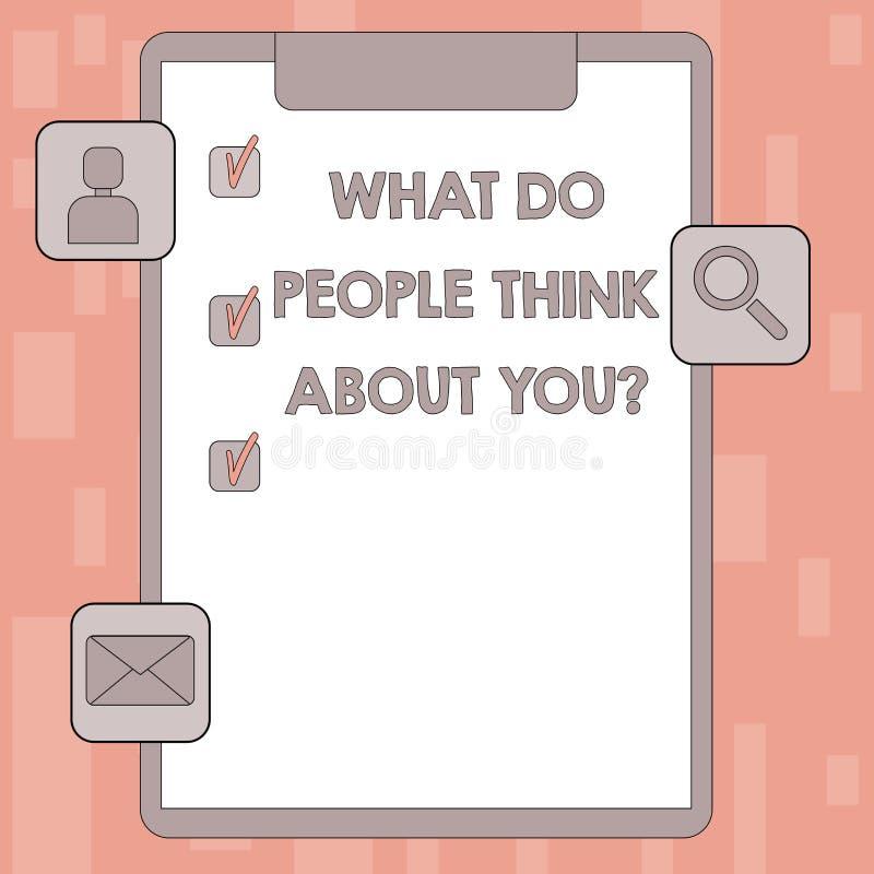 Écrivant l'apparence de note ce qui les gens pensent à Youquestion La photo d'affaires présentant ceci est comment d'autres vous  illustration libre de droits