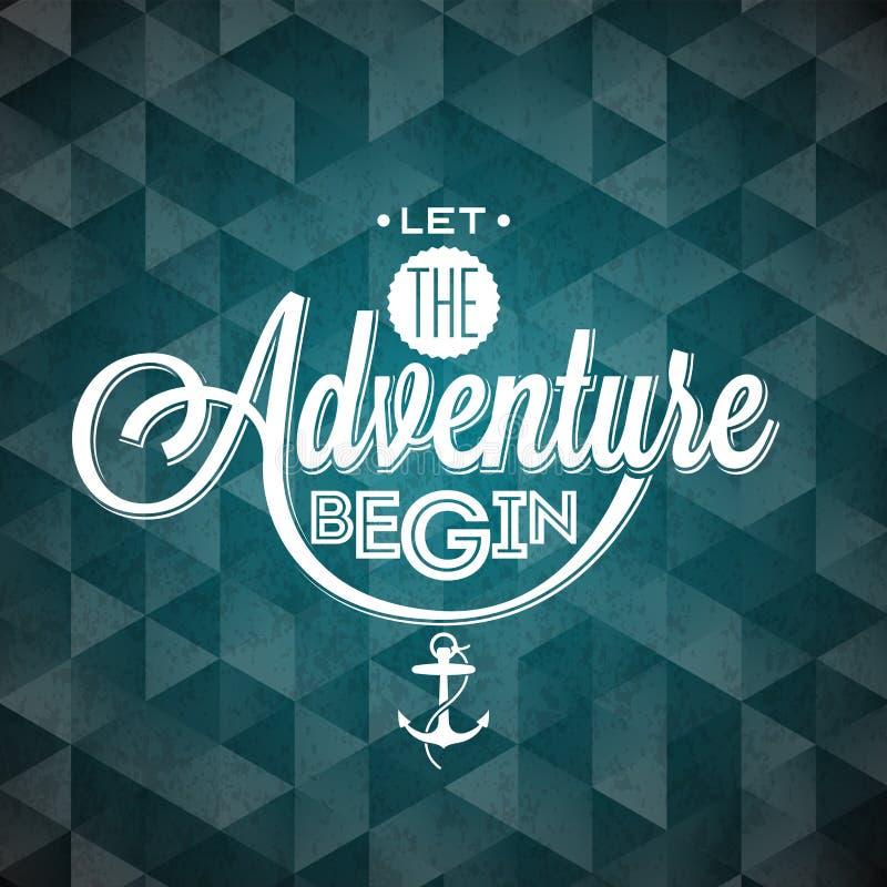 Élément de conception de typographie de vecteur pour des cartes de voeux et des affiches Laissez l'aventure commencer la citation illustration de vecteur