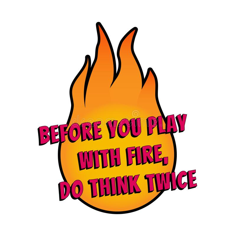 Énonciation de motivation pour des affiches et des cartes Slogan positif T-shirt du feu desing photo stock