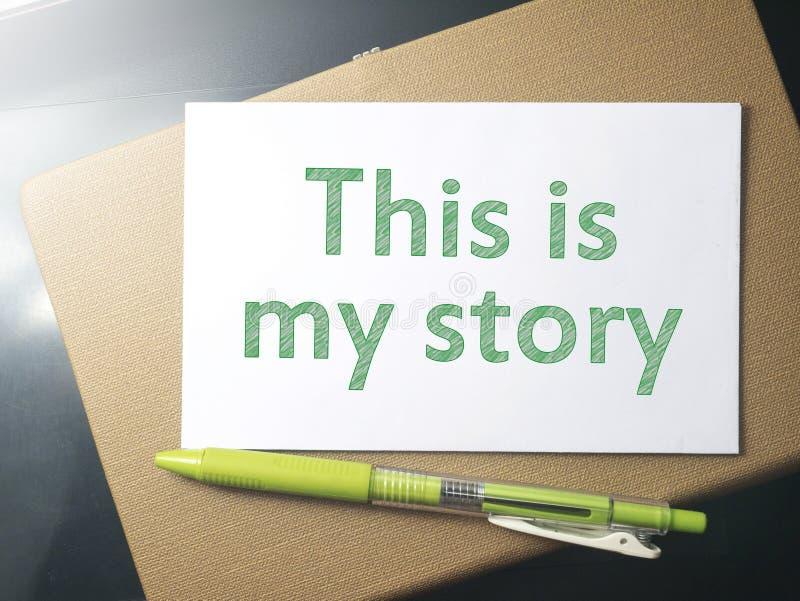 Ésta es mi historia, citas inspiradas de motivación foto de archivo libre de regalías
