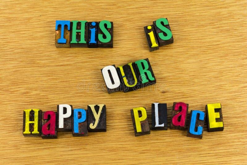 Éste es nuestro hogar feliz del lugar foto de archivo libre de regalías