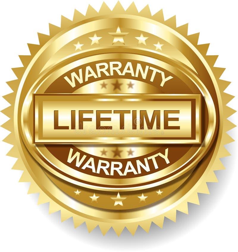 Étiquette d'or de label de garantie de vie de vecteur illustration stock