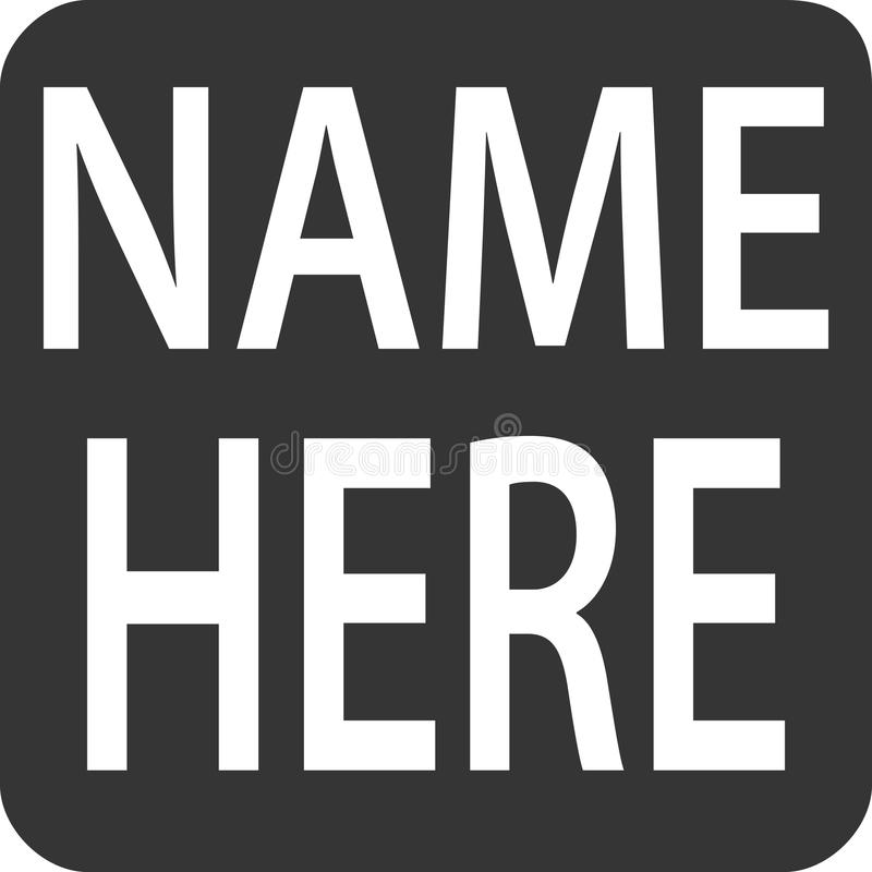 Étiquette de nom - label de place d'aimant d'autocollant - de ` de nom ` ici illustration stock