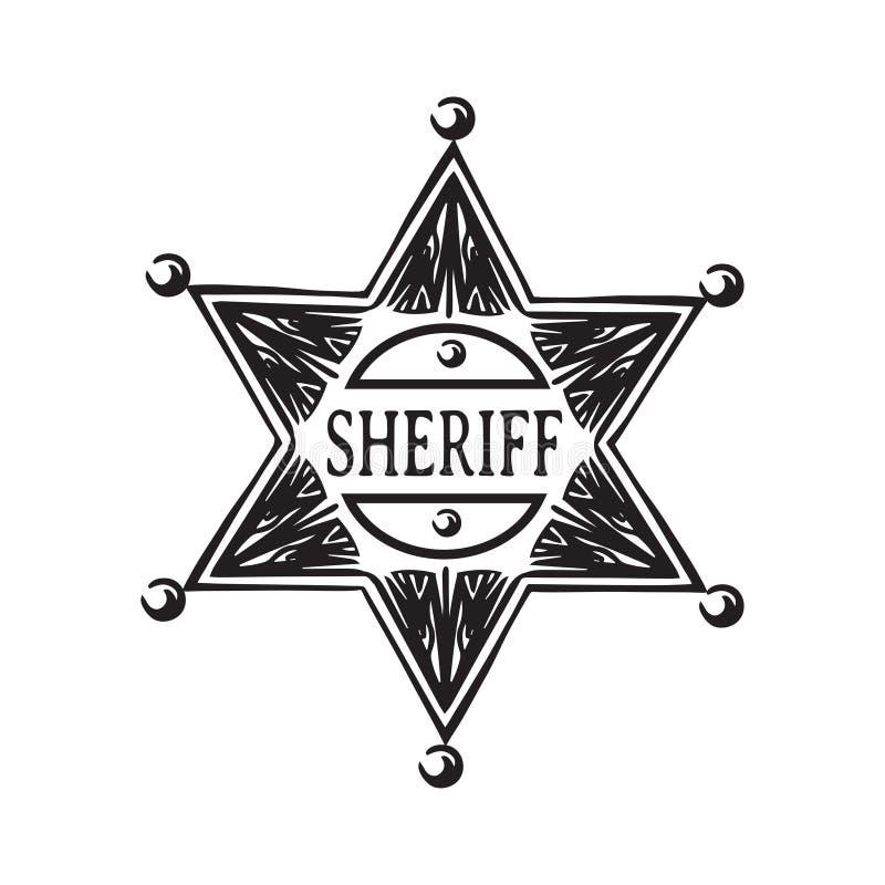Étoile tirée par la main de shérif Vieille illustration occidentale sauvage de vecteur d'insigne Noir d'isolement sur le fond bla illustration de vecteur