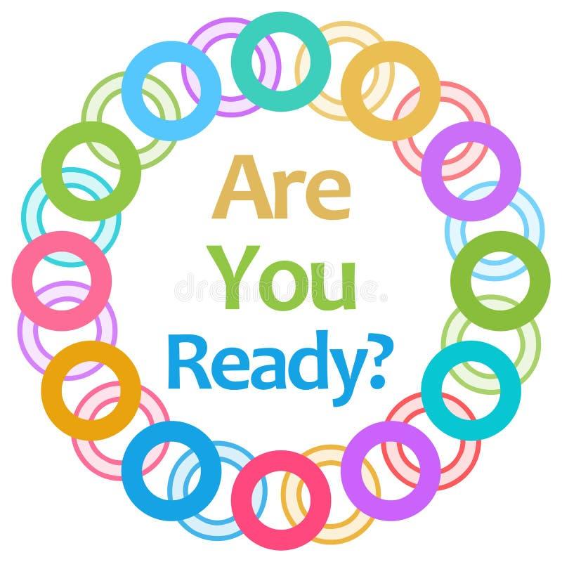 Êtes vous préparez les anneaux colorés circulaires photo stock
