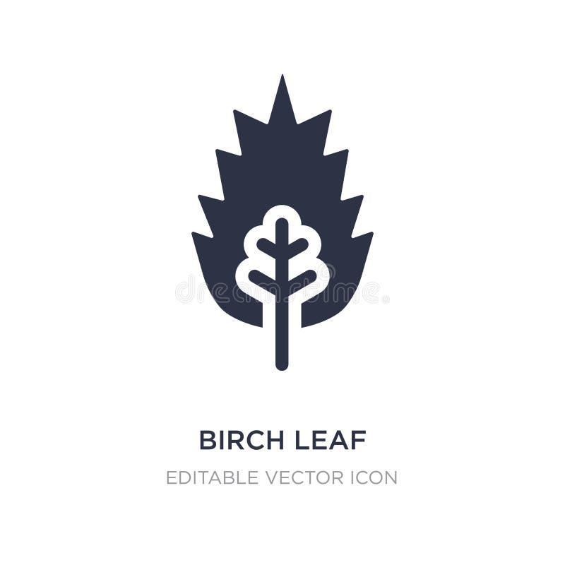 ícone da folha do vidoeiro no fundo branco Ilustração simples do elemento do conceito da natureza ilustração stock
