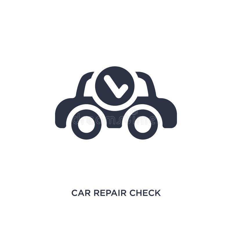 ícone da verificação do reparo do carro no fundo branco Ilustração simples do elemento do conceito dos mechanicons ilustração royalty free