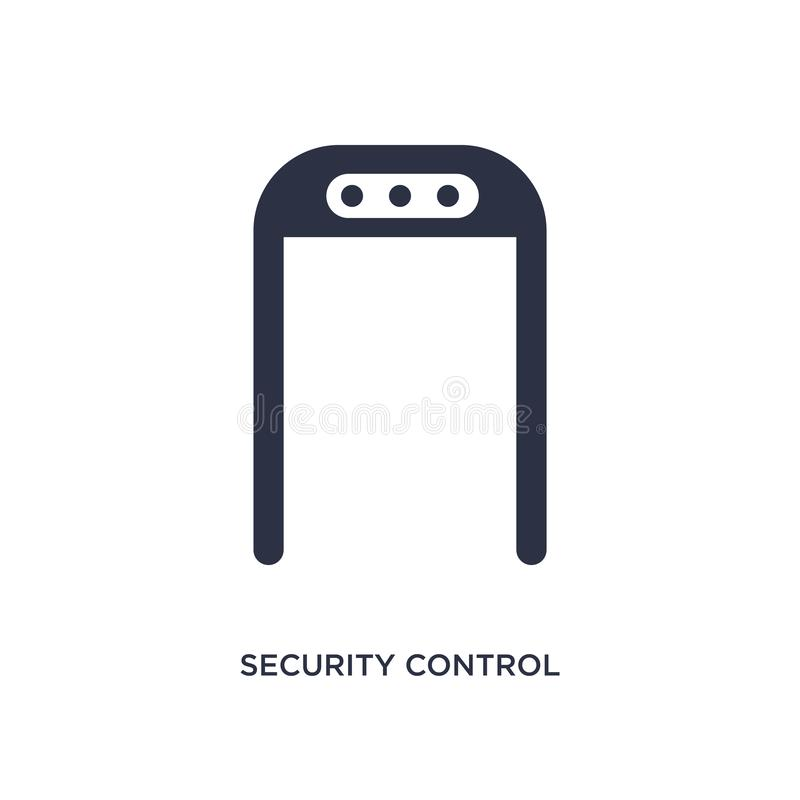ícone do controlo de segurança no fundo branco Ilustração simples do elemento do conceito do terminal de aeroporto ilustração do vetor