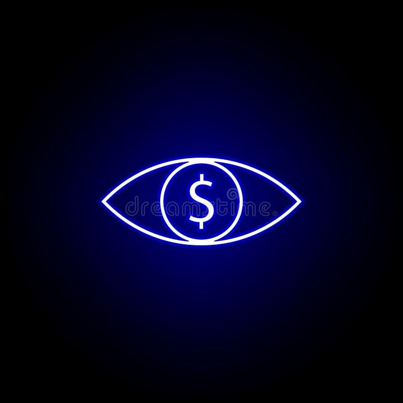 ícone do dólar do olho no estilo de néon Elemento da ilustra??o da finan?a Os sinais e o ?cone dos s?mbolos podem ser usados para ilustração stock