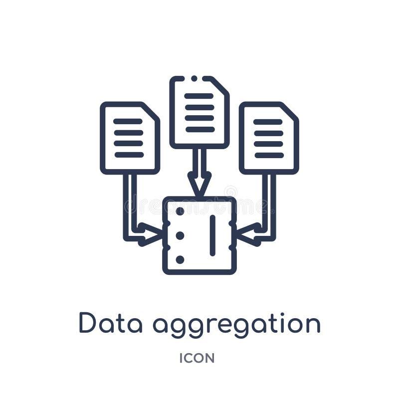 Ícone linear da agregação dos dados da coleção do esboço geral Linha fina ícone da agregação dos dados isolado no fundo branco da ilustração do vetor