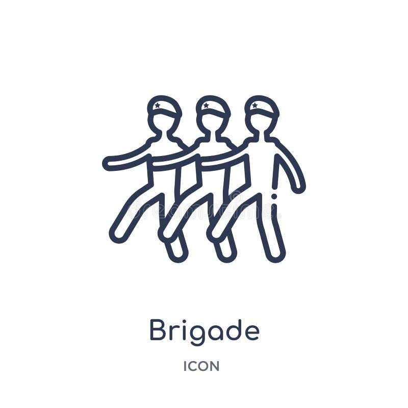 Ícone linear da brigada da coleção do esboço do exército e da guerra Linha fina vetor da brigada isolado no fundo branco brigada  ilustração do vetor