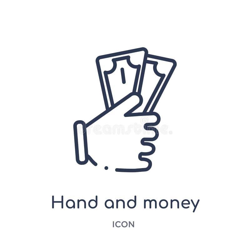 Ícone linear da mão e do dinheiro das mãos e da coleção do esboço dos guestures Linha fina mão e ícone do dinheiro isolado no fun ilustração royalty free