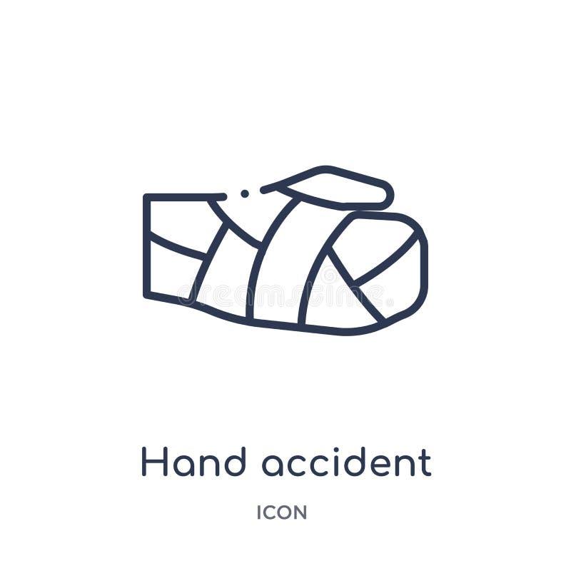 Ícone linear do acidente da mão da coleção do esboço do seguro Linha fina ícone do acidente da mão isolado no fundo branco Mão ilustração do vetor