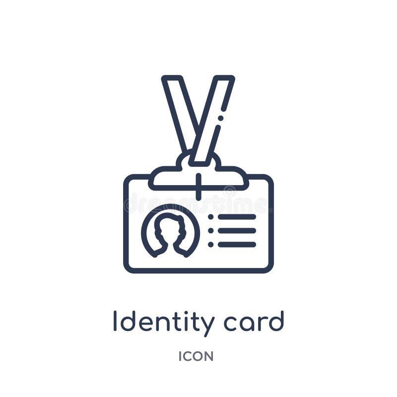 Ícone linear do bilhete de identidade da coleção do esboço do negócio Linha fina ícone do bilhete de identidade isolado no fundo  ilustração royalty free