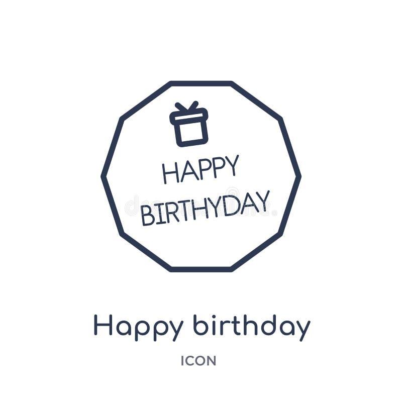 Ícone linear do feliz aniversario da coleção do esboço da festa de anos Linha fina vetor do feliz aniversario isolado no fundo br ilustração do vetor