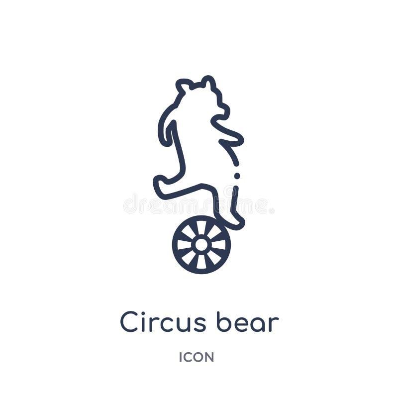 Ícone linear do urso do circo da coleção do esboço do circo Linha fina vetor do urso do circo isolado no fundo branco Urso do cir ilustração do vetor