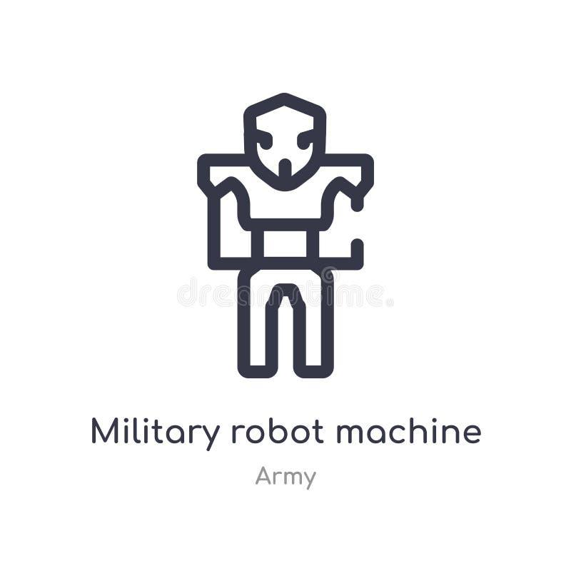 ícone militar do esboço da máquina do robô linha isolada ilustra??o do vetor da cole??o do ex?rcito robô militar do curso fino ed ilustração do vetor