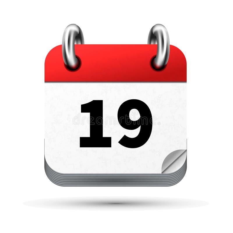 Ícone realístico brilhante do calendário com a 19a data isolada no branco ilustração do vetor