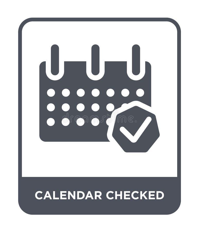 ícone verificado calendário no estilo na moda do projeto o calendário verificou o ícone isolado no fundo branco ícone verificado  ilustração royalty free