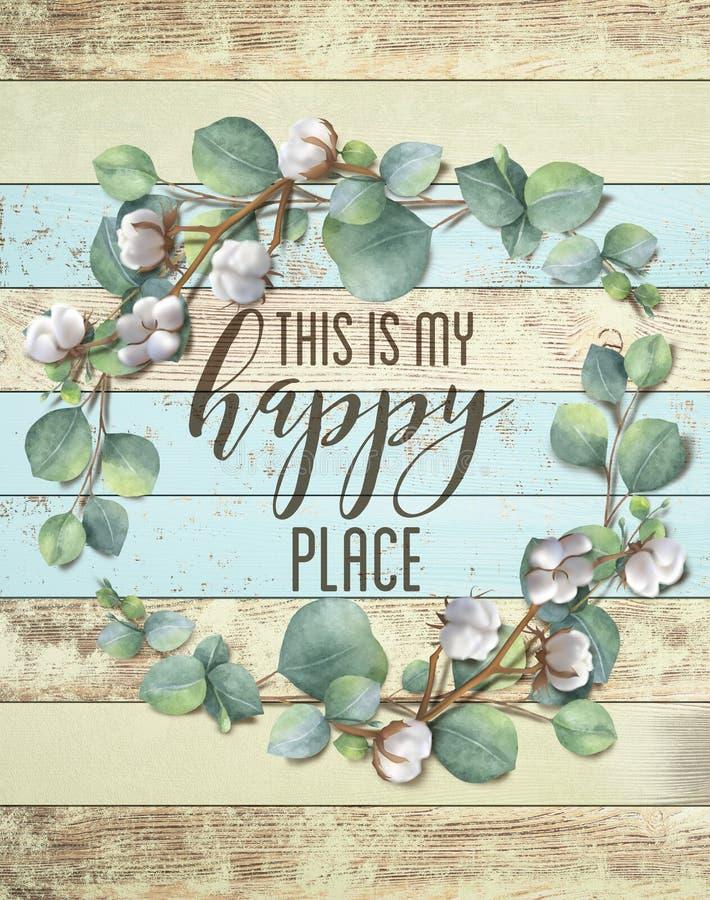 Αυτό είναι το ευτυχές Floral στεφάνι βαμβακιού θέσεών μου με το ξύλινο Shabby κομψό υπόβαθρο απεικόνιση αποθεμάτων