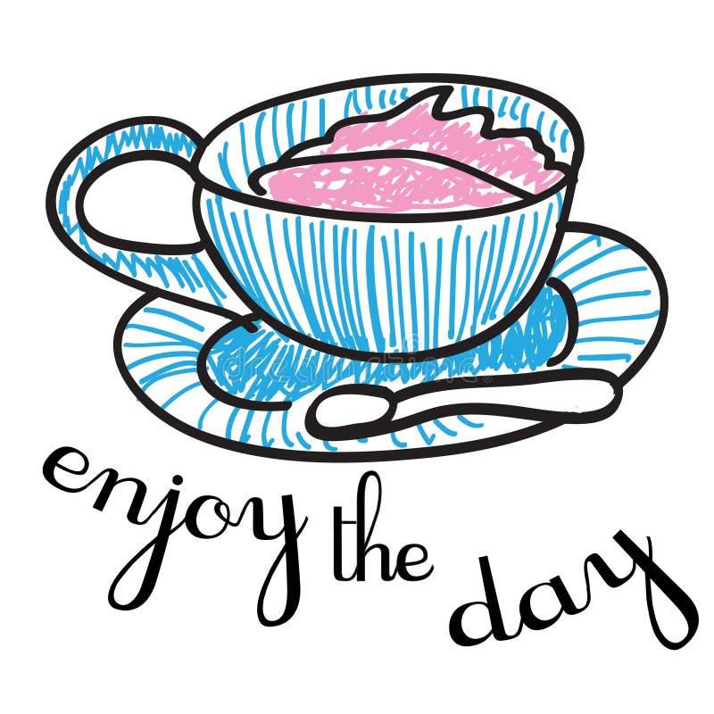 Απολαύστε την ημέρα με ένα φλυτζάνι του τσαγιού και του ροζ ελεύθερη απεικόνιση δικαιώματος