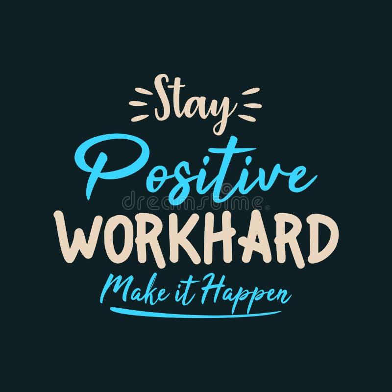 Η θετική εργασία παραμονής σκληρή το κάνει να συμβεί διανυσματική απεικόνιση