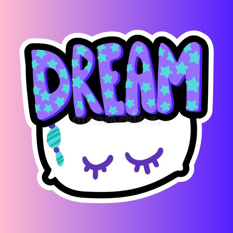 Μαξιλάρι με το όνειρο που γράφει το ραμμένο μπάλωμα πλαισίων απεικόνιση αποθεμάτων
