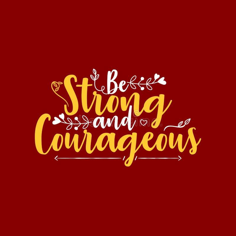 Να είστε ισχυρός και θαρραλέος διανυσματική απεικόνιση
