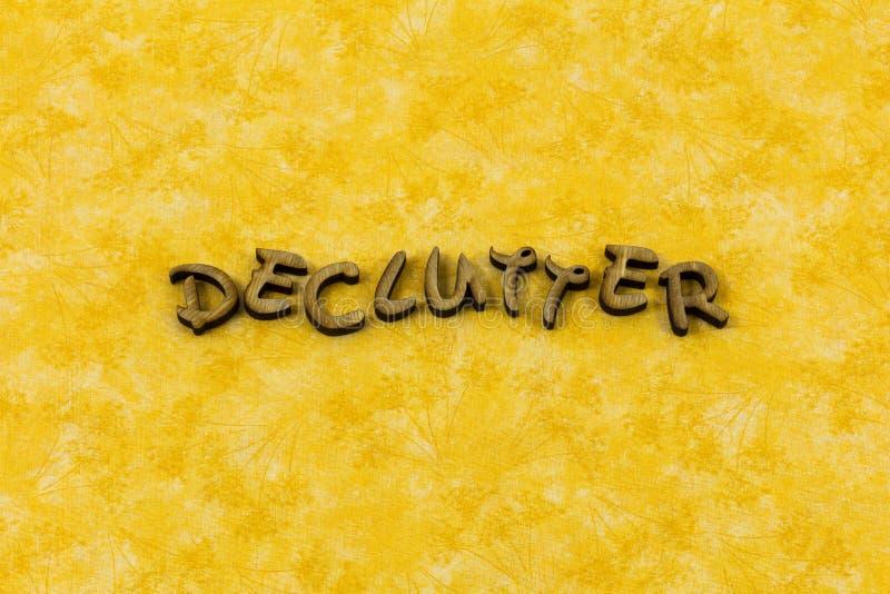 Ο σωρός Declutter οργανώνει τη σαφή διαστημική λέξη τυπογραφίας εστίασης μυαλού στοκ εικόνες