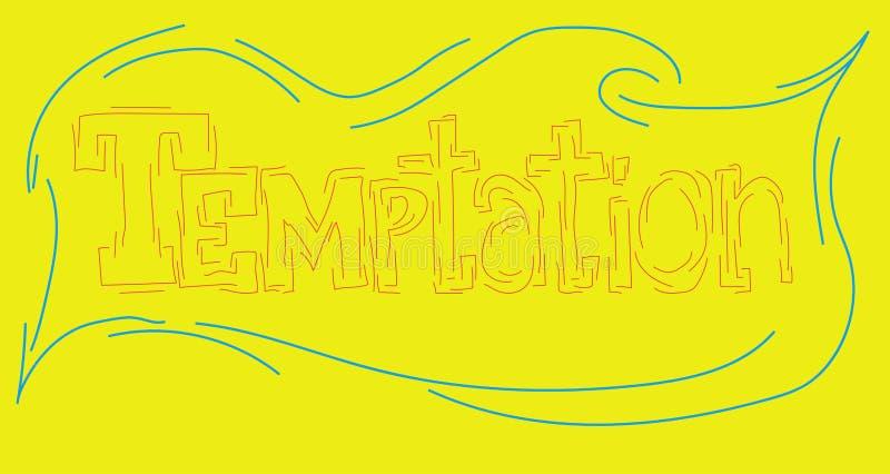 Ο πειρασμός επιγραφής που γράφεται στην πηγή ενός μοναδικού συντάκτη με το χέρι σε ένα κίτρινο υπόβαθρο απεικόνιση αποθεμάτων