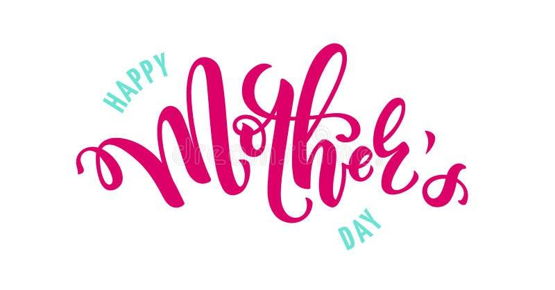 Διανυσματική απεικόνιση για τον εορτασμό ημέρας μητέρων με τη χειρόγραφες εγγραφή και την τυπογραφία Καλλιγραφία με της ευτυχούς  διανυσματική απεικόνιση