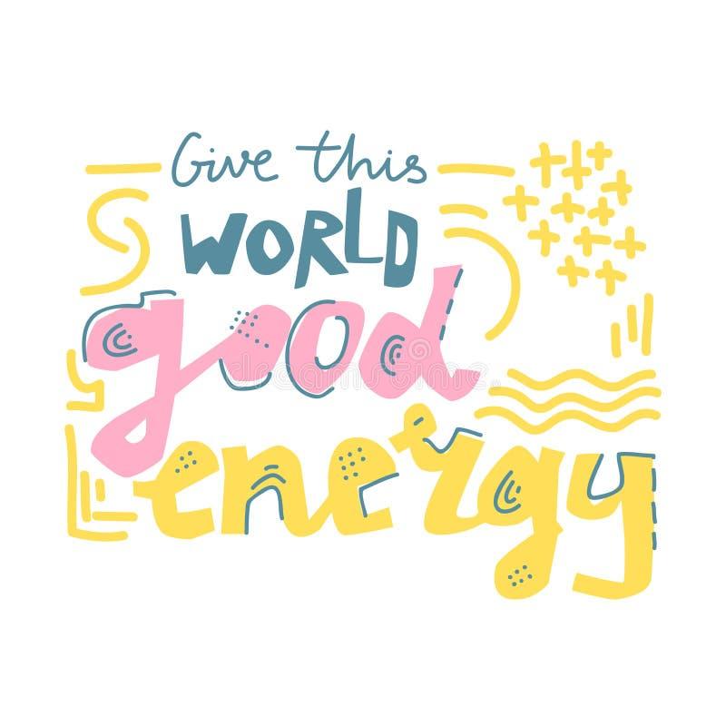 Διανυσματική εγγραφή γιόγκας Δώστε σε αυτόν τον κόσμο την καλή ενέργεια Επίπεδο μινιμαλιστικό ύφος απεικόνιση αποθεμάτων
