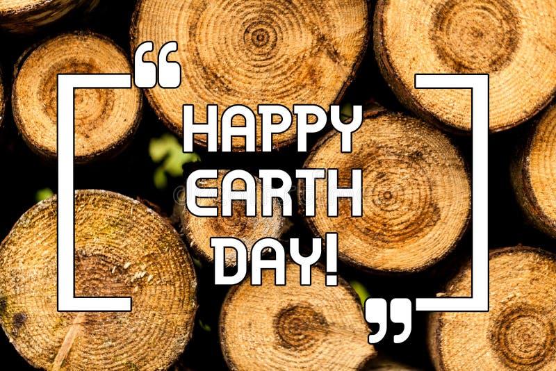 Σημάδι κειμένων που παρουσιάζει ευτυχή γήινη ημέρα Εννοιολογικός παγκόσμιος εορτασμός φωτογραφιών της συντήρησης περιβάλλοντος οι στοκ εικόνα με δικαίωμα ελεύθερης χρήσης