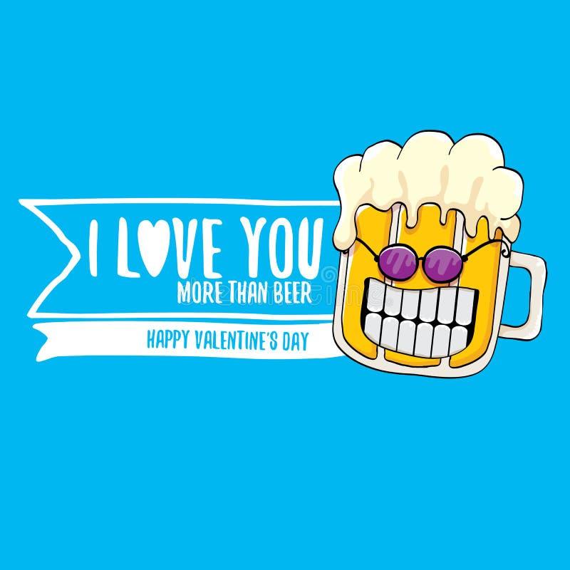 Σ' αγαπώ περισσότερο από τη διανυσματική ευχετήρια κάρτα ημέρας βαλεντίνων μπύρας με το χαρακτήρα κινουμένων σχεδίων μπύρας που α ελεύθερη απεικόνιση δικαιώματος