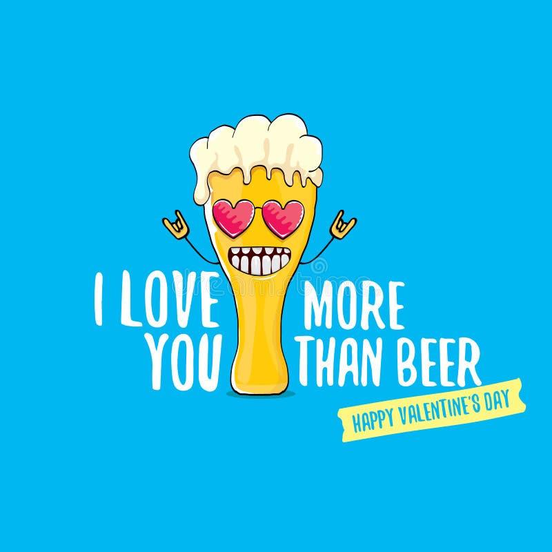 Σ' αγαπώ περισσότερο από τη διανυσματική ευχετήρια κάρτα ημέρας βαλεντίνων μπύρας με το χαρακτήρα κινουμένων σχεδίων μπύρας που α απεικόνιση αποθεμάτων