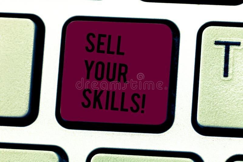 Το κείμενο γραψίματος λέξης πωλεί τις δεξιότητές σας Η επιχειρησιακή έννοια για κάνει τη δυνατότητά σας να κάνετε κάτι καλά ή η π στοκ φωτογραφίες