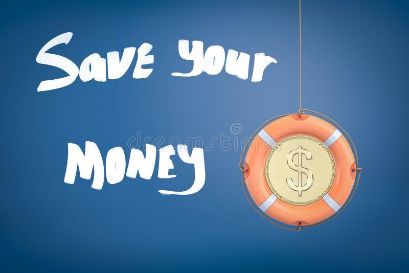 """τρισδιάστατη απόδοση ενός σημαντήρα ζωής με ένα τυποποιημένο νόμισμα δολαρίων στη μέση με τον τίτλο """"εκτός από τα χρήματά σας """" στοκ φωτογραφία"""