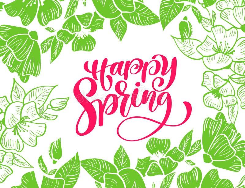 Πράσινο διανυσματικό πλαίσιο λουλουδιών για τη ευχετήρια κάρτα με την κόκκινη χειρόγραφη ευτυχή άνοιξη κειμένων Απομονωμένη επίπε απεικόνιση αποθεμάτων