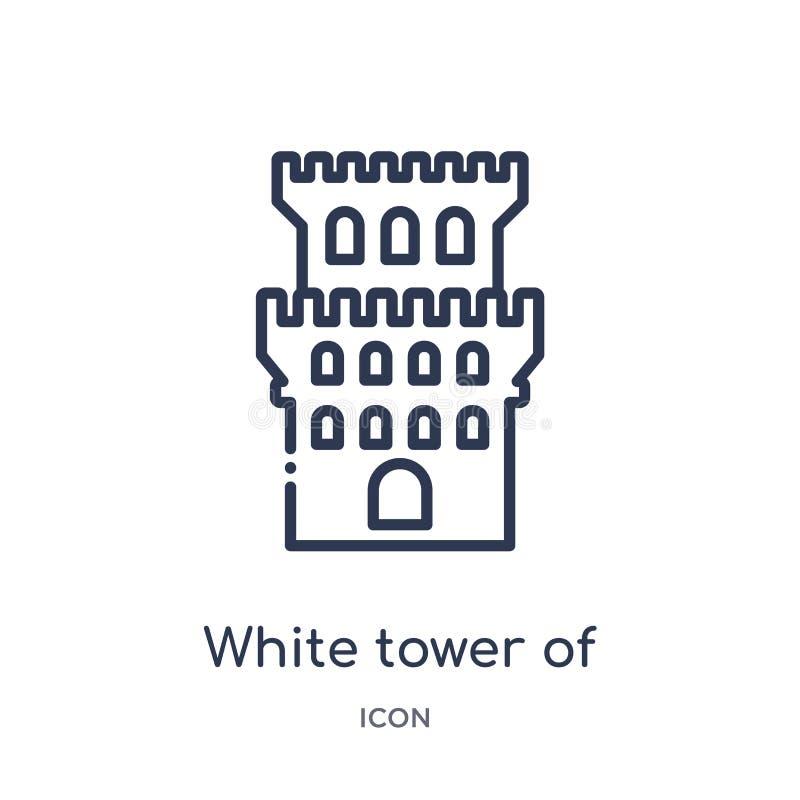 белая башня значка thessaloniki от собрания плана памятников Тонкая линия белая башня значка thessaloniki изолированная на белизн иллюстрация вектора