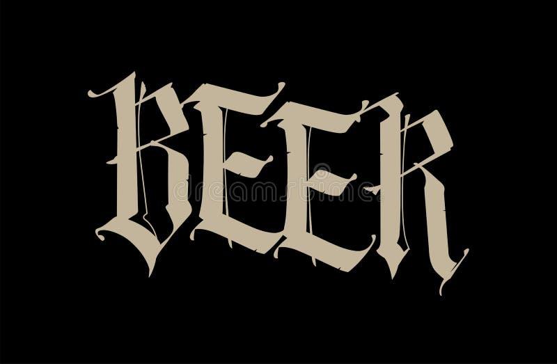 Готический, пиво надписи вектор ярлык Слово изолировано на черной предпосылке Каллиграфия и литерность иллюстрация вектора