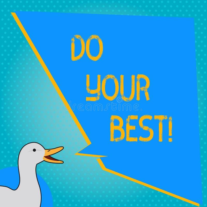 Запись текста почерка делает вашу самую лучшую концепцию знача поощрение для высокого усилия выполнить ваши цели иллюстрация штока